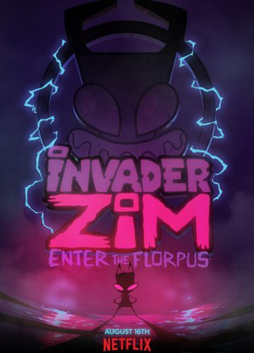 Захватчик ЗИМ: Вход во Флорпус / Invader ZIM: Enter the Florpus